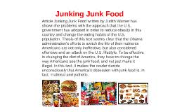 article junking junk food written by judith warner has shown by  article junking junk food written by judith warner has shown by majed alasmi on prezi