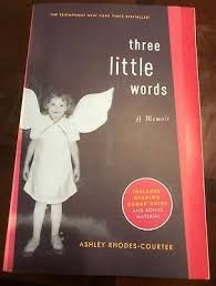 Three Little Words : A Memoir by Ashley Rhodes-Courter (2009, Paperback) |  eBay