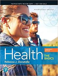 health the basics plus mastering health with pearson etext access card package 13th edition what s new in health nutrition 13th edition
