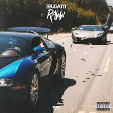 Bugatti tag lil wayne hq mp3 & mp4. Tyga Bugatti Raww Lyrics And Tracklist Genius