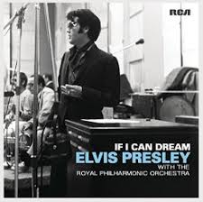<b>If</b> I Can Dream - <b>Elvis Presley</b> | Songs, Reviews, Credits | AllMusic