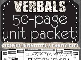 Grammar: VERBALS UNIT 50+ Pages (Gerunds Infinitives Participles ...