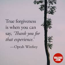 Quotes On Forgiveness Stunning True Forgiveness Is When You Can Say 'Thank You For That Experience