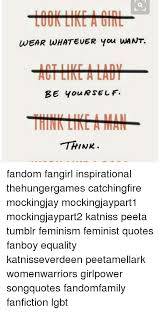 Inspirational Quotes Tumblr Stunning WEAR WHATEVER You NANT AUT LIIALA LAU I BE You R SELF THINK Fandom