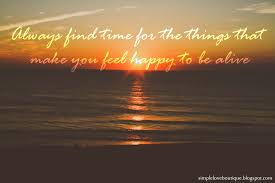Always Find Time 3 Love Sunset Quotes Sunsets Quotes Sunset