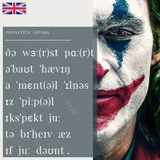 The chart represents british and american phonemes with one symbol. Added By Phonetics Lovers Instagram Post I Was Wondering If You Could Ask The Doctor To Increase My Medication British Ipa Joker Practise And Improve Your English Through Phonetics