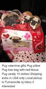 memes inbox and pugs lindor de pug valentine gifts pug pillow pug kiss