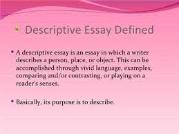 how to write a descriptive essay about a person an example of descriptive essay descriptive essay 2299 words