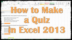 Excel Multiple Choice Test Template How To Make A Quiz In Excel 2013 Youtube