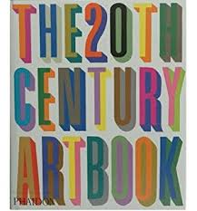 the 20th century art book by phaidon press author paperback