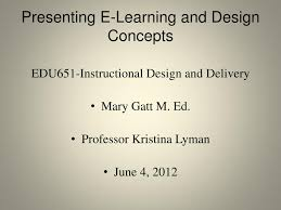 Instructional Design Concepts Ppt Presenting E Learning And Design Concepts Powerpoint