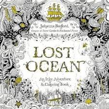 lost ocean an inky adventure and coloring book by johanna basford 2018 paperback