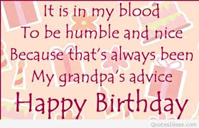 Grandfather Quotes 56 Awesome Happy Birthday Grandfather Quotes