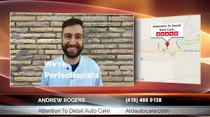 andrew rogers of attention to detail auto care excellent andrew rogers of attention to detail auto care excellent information on how to select a first