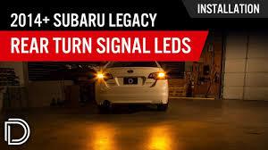 2013 Subaru Legacy Brake Light Bulb How To Install 2014 Subaru Legacy Rear Turn Signal Leds By Diode Dynamics
