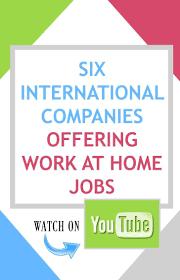 best ideas about international jobs work abroad 6 international companies offering work at home jobs watch on