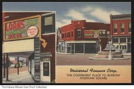 Postcard of the Universal Finance Corp., Indianapolis, Indiana, circa 1940  - Postcard showing two views of the Universal Finance Corp, located at 1180  1/2 Shelby Street. The Pioneer Family fountain is visible