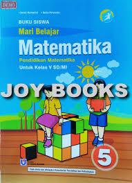 Semoga soal matematika kelas 5 semester 1 kurikulum 2013 bab pecahan ini dapat dijadikan referensi untuk belajar khususnya. Jual Buku Mari Belajar Matematika Kelas 5 Sd Mi Usaha Makmur Kota Surabaya Joy Books Tokopedia