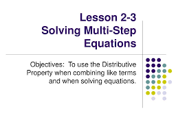 lesson 2 3 solving multi step equations l