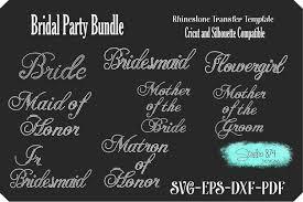 Free svg designs | download free svg files for your own. Bridal Party Bundle Rhinestone Svg Transfer Template 266058 Cut Files Design Bundles