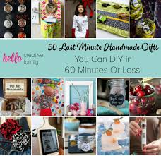 50 last minute handmade gifts you can diy in 60 minutes or less hello creative family