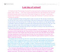 essay writing my last day at school 534 words short essay on my last day at school shareyouressays