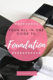trying to pick the right foundation read this guide to learn about all the diffe types of foundation know how to pick the best for your skin type so
