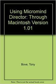 Using MacroMind Director: Tony Bove & Cheryl Rhodes: Bove, Tony:  9780880225786: Amazon.com: Books