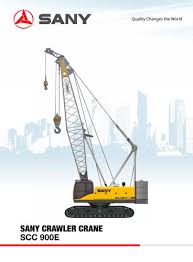 Sany Scc900e 90 Tons Crawler Crane Sany Pdf Catalogs