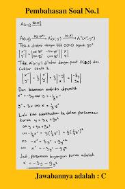 Masih sering bingung dengan perbesaran / dilatasi? Transformasi Geometri Rumus Translasi Refleksi Rotasi Contoh Soal