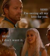 Game Of Thrones Quotes About Love Stunning Game Of Thrones Daenerys Love Quotes 48 Joyfulvoices