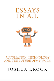 kindle launch essays in ai technology automation and the future buy my books