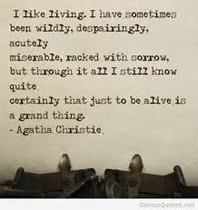 Living Quotes Extraordinary I Like Living I Have Sometimes Been Wildly Despairingly Acutely