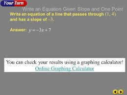 example 4 1e write an equation of a line that p through 1 6 writing equations in slope intercept form