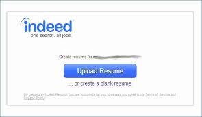 ↫ 40 Post My Resume On Indeed Enchanting Upload Resume Indeed