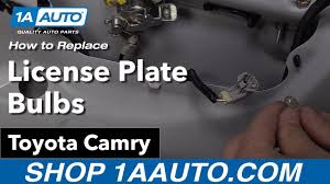 Toyota Camry License Plate Light Replacement How To Replace License Plate Bulbs 06 11 Toyota Camry