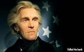 i killed the bank president andrew jackson u s vice president president andrew jackson inauguration 1829