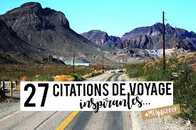 27 Citations De Voyage Inspirantes My Travel Background