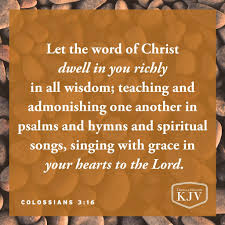 16 Let The Word Of Christ Dwell In You Richly In All Wisdom
