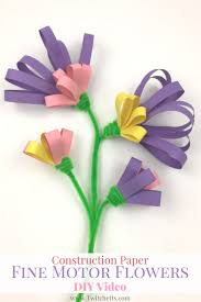 17 best ideas about construction paper flowers construction paper fine motor flowers video