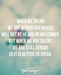 Speak Quotes Inspiration 48 Inspirational Audre Lorde Quotes Remind Us To SPEAK UP YourTango