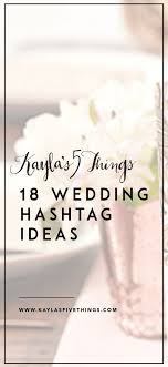 best 25 funny wedding hashtags ideas on pinterest cute wedding Wedding Hashtags Letter M 18 wedding hashtag ideas wedding hashtag letter n