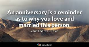 Anniversary Quotes For Her Extraordinary Anniversary Quotes BrainyQuote