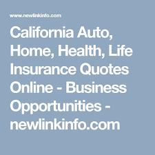 California Auto Home Health Life Insurance Quotes Online Adorable Life Insurance Quotes California