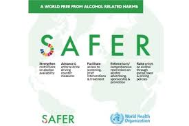 'safer' World Organization Health Initiative Launches Alcohol