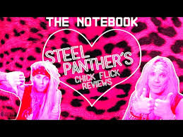 steel panther s chick flick reviews the notebook  steel panther s chick flick reviews the notebook