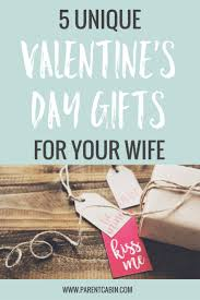 5 unique valentine s day gifts for your wife