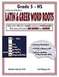 Latin Roots Chart Amazon Com A Course Of Study In Latin And Greek Word Roots
