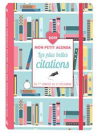 Amazonfr Mon Petit Agenda Des Plus Belles Citations 2019