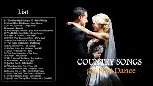 Wedding First Dance Songs Country Youtube